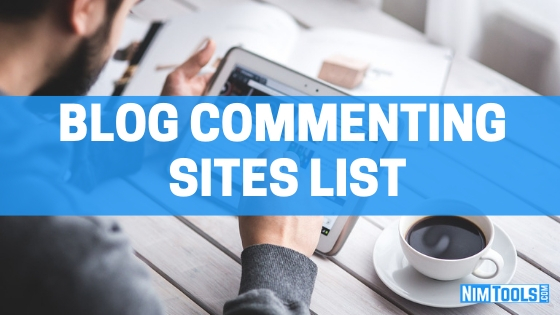 Top 700+ High PR Free Blog Commenting Sites List 2019 [UPDATED]
